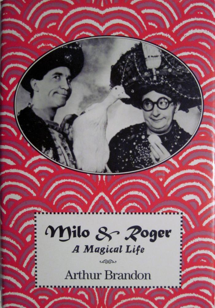 Milo & Roger : a magical life
