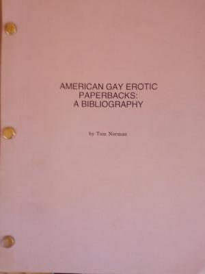 American Gay Erotic Paperbacks: A Bibliography