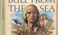Bull From the Sea, The