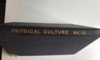 Physical Culture, Volume 4, Numbers 1 - 6
