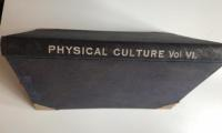 Physical Culture, Volume 6, Numbers 1 - 6