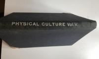 Physical Culture, Volume 5, Numbers 1 - 6